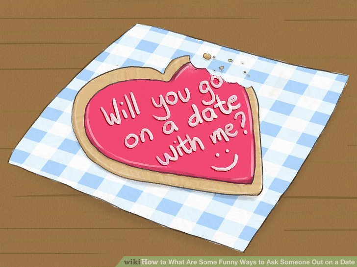 What Are Some Funny Ways to Ask Someone Out on a Date?